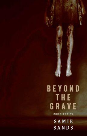 Myopia (Beyond The Grave) by SamieSands