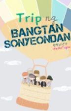 Trip ng Bangtan Sonyeondan [BTS Senarios] by Claaauuud9