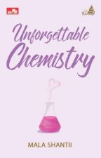UNFORGETTABLE CHEMISTRY  by malashantii