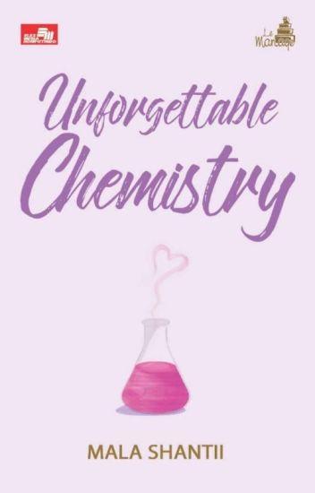 UNFORGETTABLE CHEMISTRY