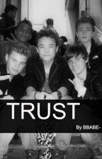 Trust (B-Brave Fanfiction) by BBRAVE-