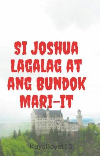 Si Joshua Lagalag at ang Bundok Mari-it        (Book II)