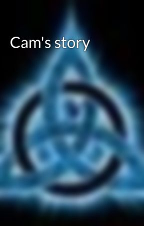 Cam's story by Asterix21