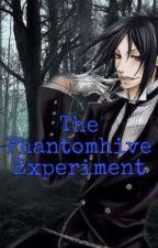 The Phantomhive Experiment  by zara1581