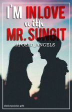 I'm inlove with Mr. Sungit by Apollo_Angels