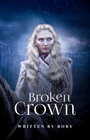 BROKEN CROWN ━━ game of thrones  by tageryens