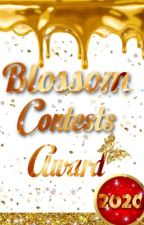 Blossom Contest Award 2020 by Flowered_Lady