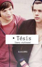 TESIS II : La nueva vida. Larry Stylinson by KARRAWWR