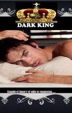 Dark King, Un corazón necesitado.(En edición) by Aura_Rodriguez29