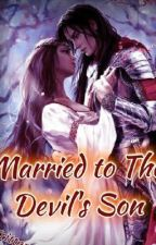 Married to the devil's son  by ceily_13