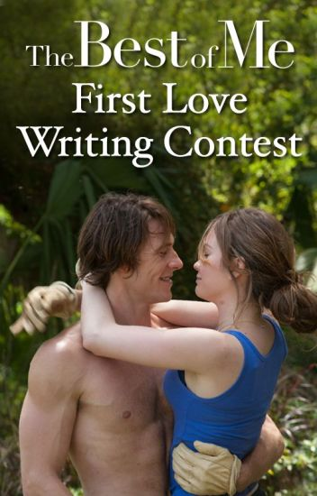 The Best of Me First Love Writing Contest
