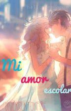 Mi amor escolar by DivergentOnFire
