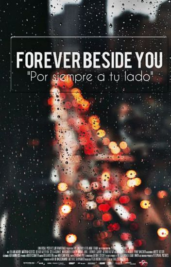 FOREVER BESIDE YOU