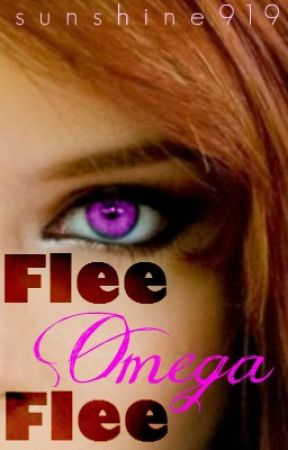Flee Omega Flee by sunshine919