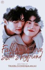 Falling In Love With My Sister's Boyfriend by truebloodedwaanjai
