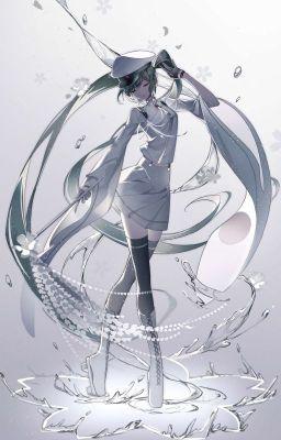 Đọc truyện [Tống] Hatsune Miku Lão Sư Giá Đáo!