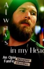 Always in My Head - An SOA Fan Fiction by PBBWriter