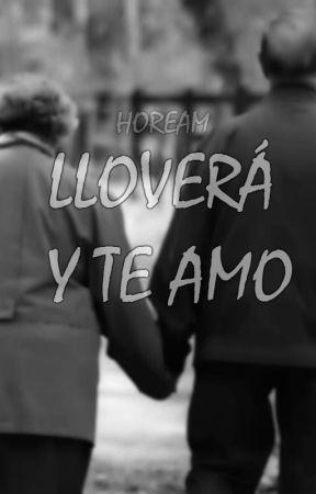 Lloverá y te amo. by Hoream