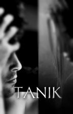TANIK by MaybeIcan