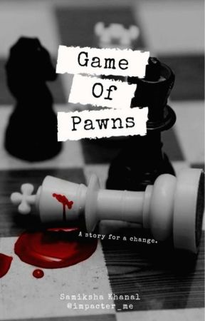 Game Of Pawns by impacter_me