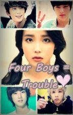 Four Boys = Trouble by lahrinne_ceia