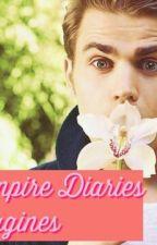 Vampire Diaries Imagines by Riah_Lover