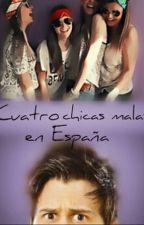 Cuatro chicas malas en España [elrubius y tu] by FannyGamer21