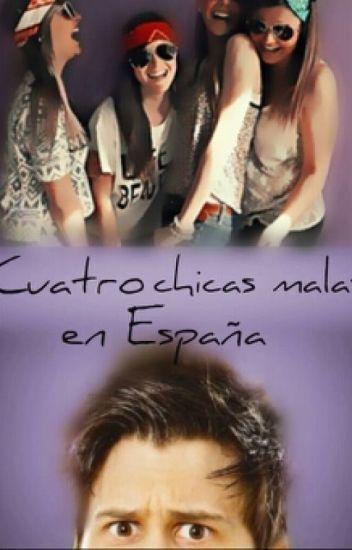 Cuatro chicas malas en España [elrubius y tu]