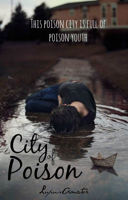 City of Poison by LupusAmator