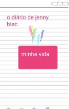 o diário de jenny blac  by ashleumichelly