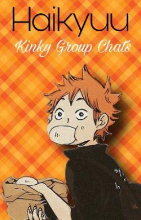 Haikyuu- Kinky Group Chats by YaoiBlFan101