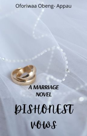 Dishonest Vows by xoxo_riwaa