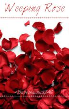 Weeping Rose by Sabrinachick248