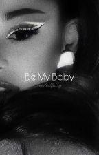 Be My Baby by softiebutera