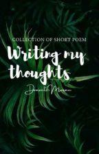 Writing my Thoughts by damantimurmu