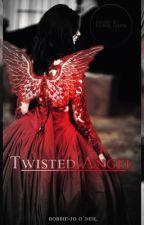 Twisted Angel by BobbieJoONeil