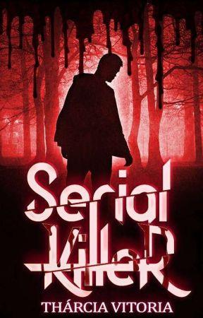 Serial Killer by TharcyDJS
