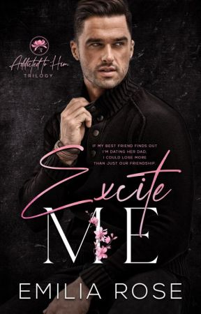 Excite Me by EmiliaRoseWriting