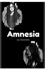 Amnesia (Camren) by brknshdws