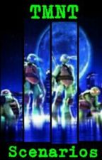 TMNT Scenarios [DISCONTINUED] by just_1me