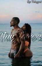 Thug love 2 by Fairygod