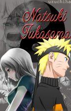 Natsuki Tukasama | Naruto | by Uzuchiha