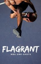 Flagrant - NBA Imagines  by CelesteEmory