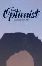 The Optimist by storiesbymo