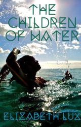 The Children of Water by Queen_of_fandonia