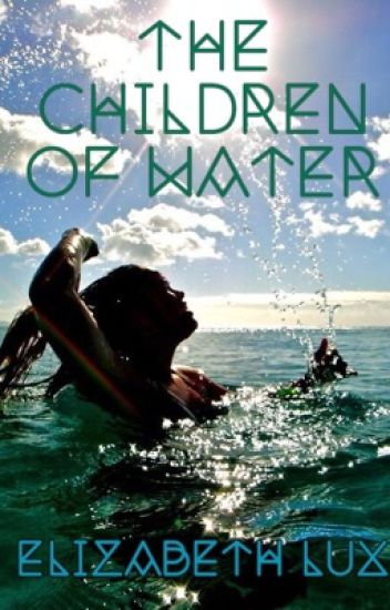 The Children of Water