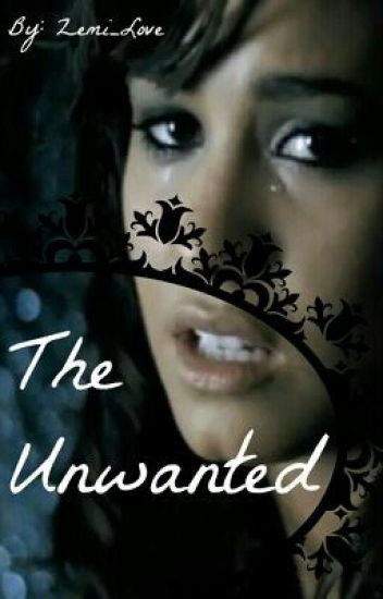 The Unwanted *A Demi Lovato FF*