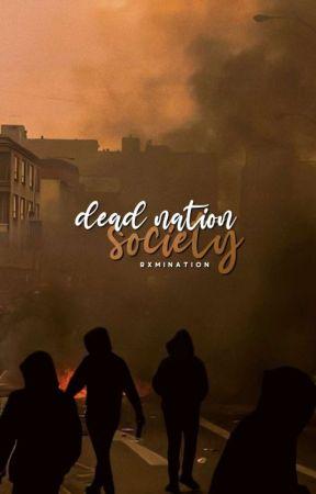 dead nation society by rxmination