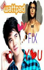Fix You by chaudgonzales