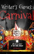 Writer's Games: Carnival by ElfOfResilience